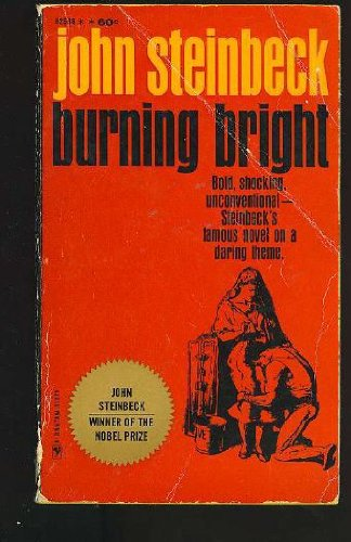 Burning Bright: John Steinbeck