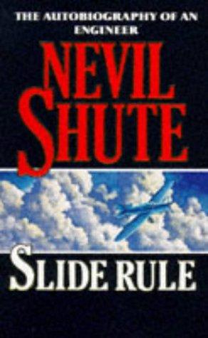 Slide Rule: Shute, Nevil