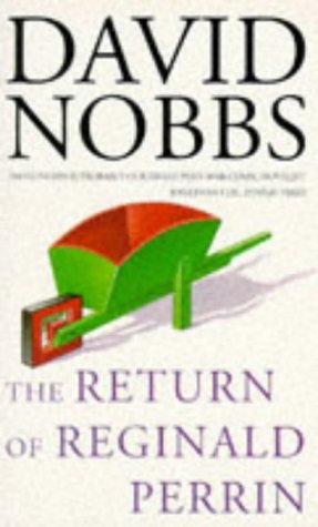THE RETURN OF REGINALD PERRIN (0749304693) by DAVID NOBBS
