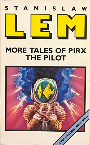 9780749304706: More Tales of Pirx the Pilot