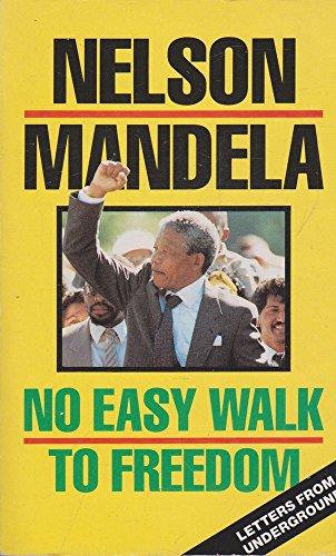 No Easy Walk to Freedom : Letters from the Underground