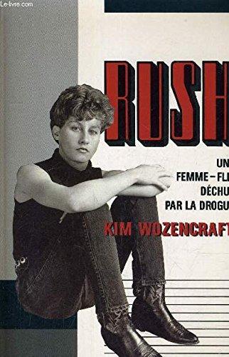 Rush: Kim Wozencraft