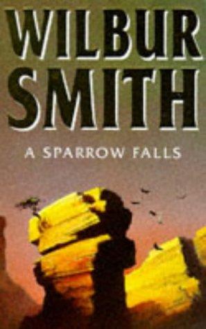 Wilbur Smith Sparrow Falls Abebooks