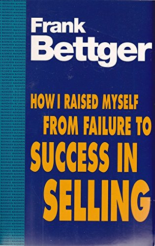 9780749305789: How I Raised Myself from Failure to Success in Selling (Cedar Books)