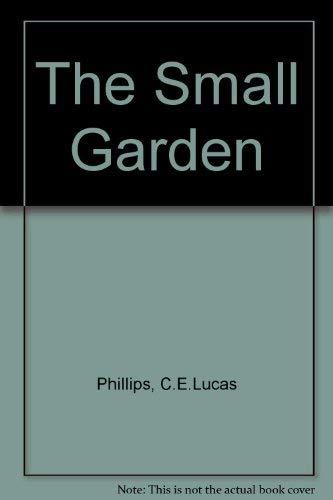 9780749305864: The Small Garden
