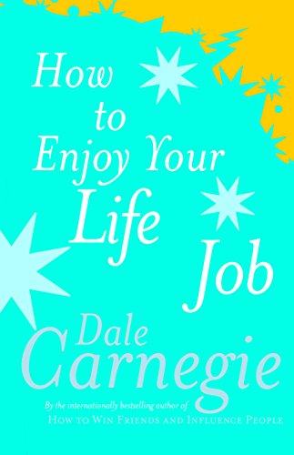 9780749305932: How To Enjoy Your Life And Job