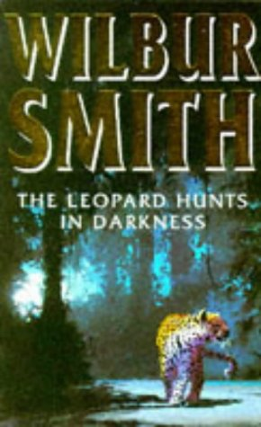 9780749306243: The Leopard Hunts in Darkness