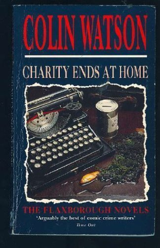 9780749306625: Charity Ends at Home (The Flaxborough novels)