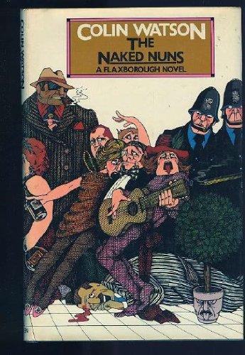 9780749306670: Naked Nuns (The Flaxborough Novels)