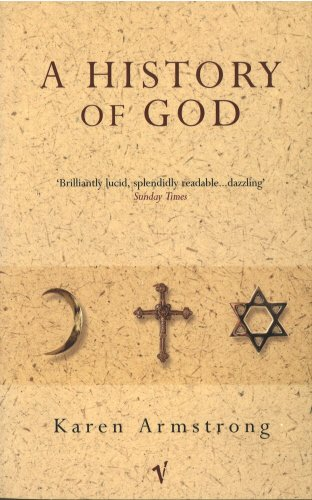 9780749306922: A History of God: The 4000-Year Quest of Judaism, Christianity and Islam