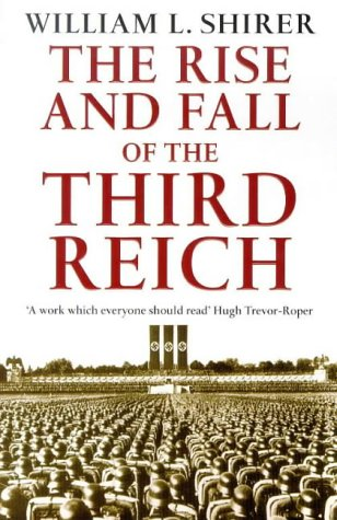 9780749306977: The Rise and Fall of the Third Reich