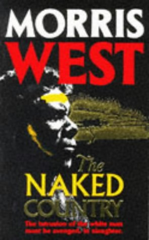 The Naked Country (0749307005) by Morris West