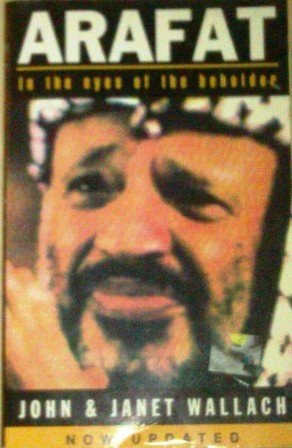 9780749307721: Arafat: In the Eyes of the Beholder