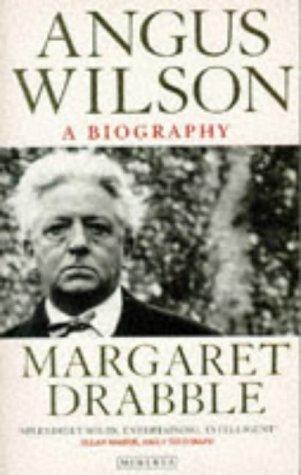 9780749307950: Angus Wilson: A Biography