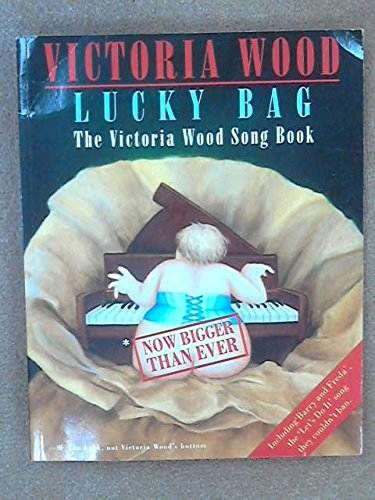 Lucky Bag: The Victoria Wood Song Book [Songbook] (0749308192) by Victoria Wood