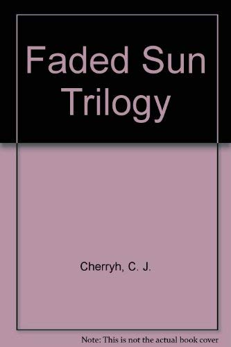 9780749308445: Faded Sun Trilogy
