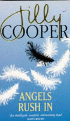 Angels Rush in: The Best of Jilly Cooper's Satire and Humour: Jilly Cooper