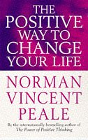 9780749308582: The Positive Way to Change Your Life