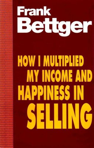 9780749308599: HOW I MULTIPLIED MY INCOME AND HAPPINESS IN SELLING [Paperback]
