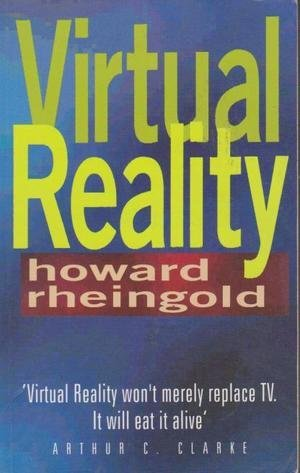 Virtual Reality: Exploring the Brave New Technologies of Artificial Experience and Interactive ...