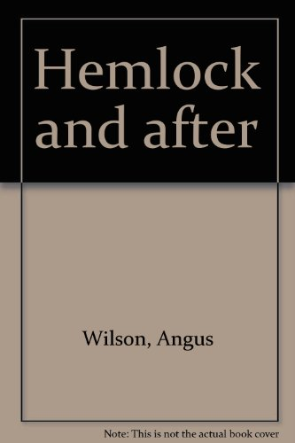 9780749309176: Hemlock and after