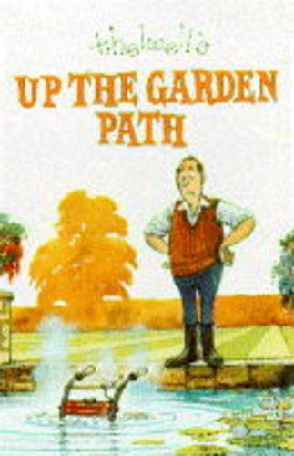 9780749309497: Up the Garden Path