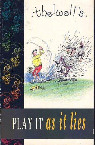 Play it as it Lies: Thelwell's Golfing Manual (0749309857) by Norman Thelwell
