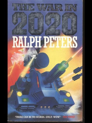 9780749310172: The War in 2020
