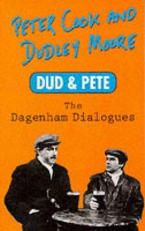 9780749310363: Dud and Pete: The Dagenham Dialogues (Mandarin humour classics)