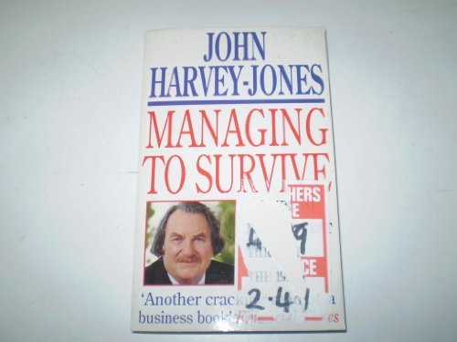 9780749310462: Managing to Survive Harvey-Jones, John