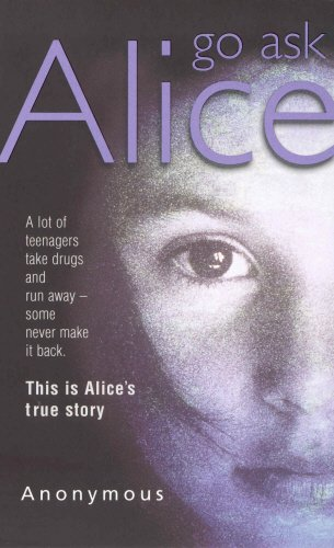 Go Ask Alice: ANONYMOUS