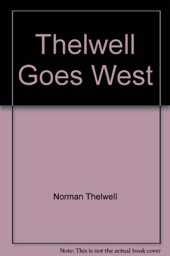 9780749310837: Thelwell Goes West