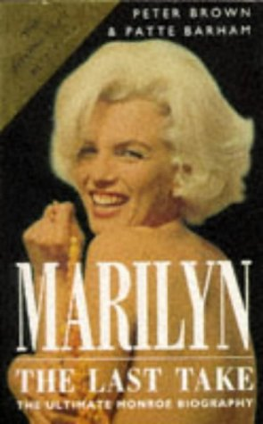 9780749311100: Marilyn: The Last Take