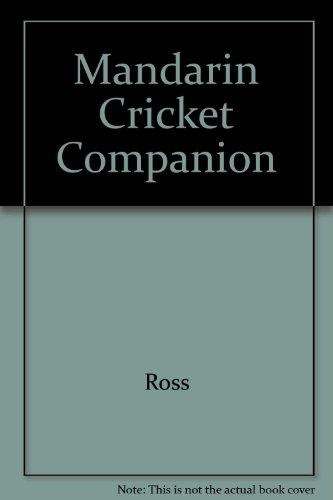 9780749311216: Mandarin Cricket Companion