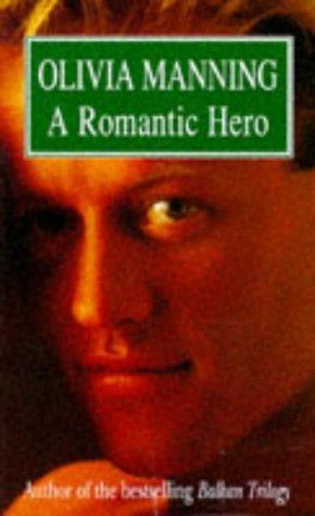 9780749311995: A Romantic Hero