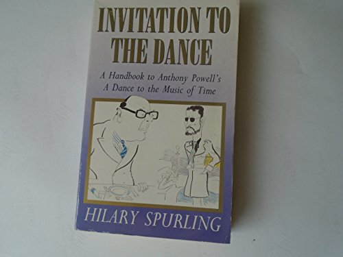 """9780749312329: Invitation to the Dance: Handbook to Anthony Powell's """"Dance to the Music of Time"""""""
