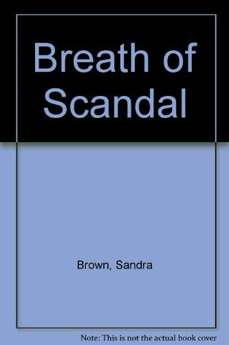 9780749313128: Breath of Scandal