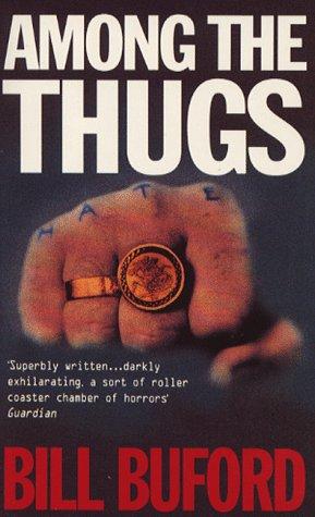 9780749313289: Among the Thugs