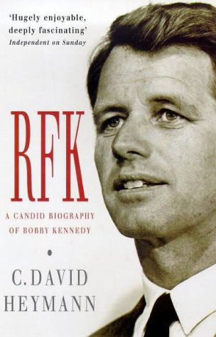 9780749314118: RFK: Candid Biography of Robert F. Kennedy
