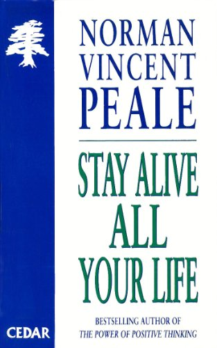 9780749314309: Stay Alive All Your Life (Cedar Books)