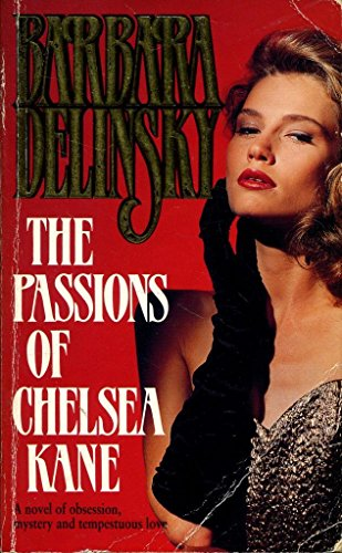 9780749314354: The Passions of Chelsea Kane