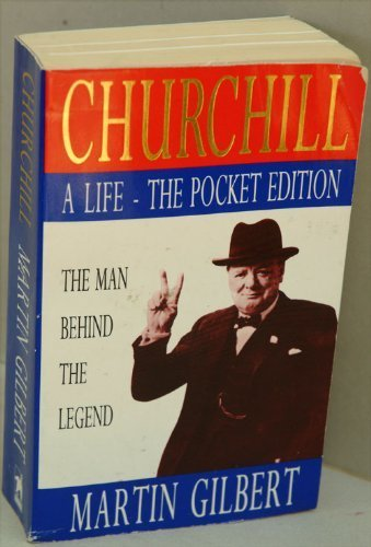 9780749314385: Churchill: A Life - The Man Behind the Legend