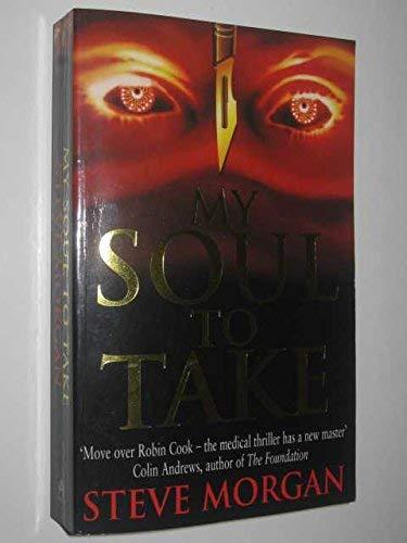 9780749314453: My Soul to Take