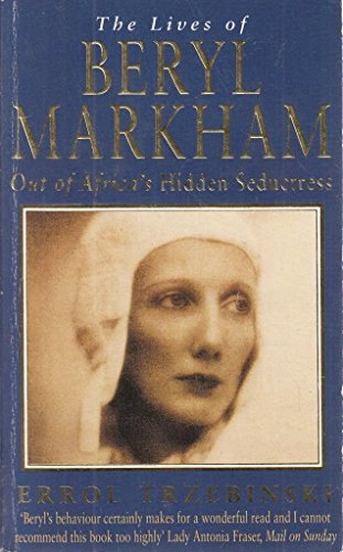 9780749314798: The Lives of Beryl Markham
