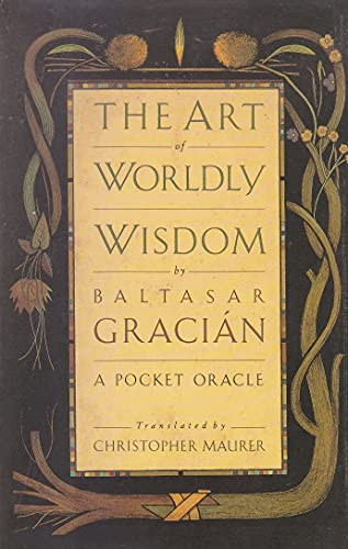 9780749314828: The Art of Worldly Wisdom: A Pocket Oracle