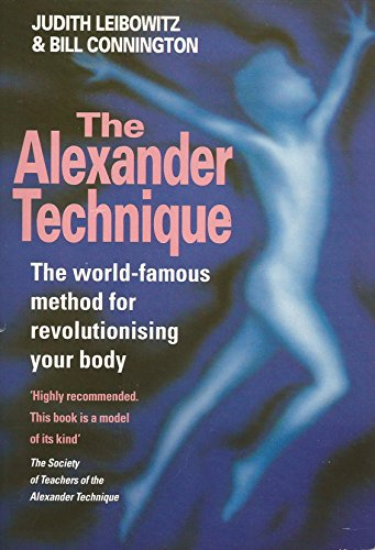 9780749314866: THE ALEXANDER TECHNIQUE