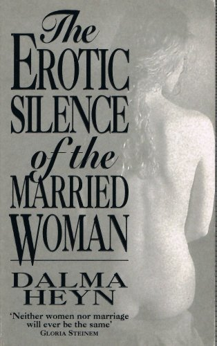 9780749314910: The Erotic Silence of the Married Woman
