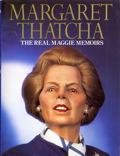 Margaret Thatcha: The Real Maggie Memoirs: Image, Spitting