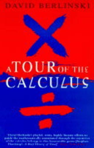9780749316297: A Tour of the Calculus