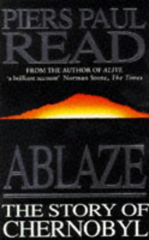 9780749316334: Ablaze: Story of Chernobyl